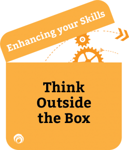 Enhancing Your Skills Think Outside the Box